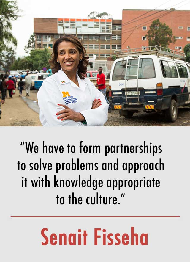 """""""We have to form partnerships  to solve problems and approach  it with knowledge appropriate  to the culture."""" Senait Fisseha"""